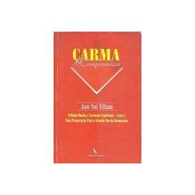 Livro Carma E Compromisso Jan Val Ellam
