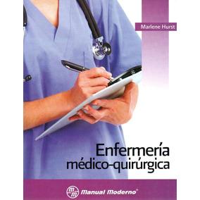 Hurst Enfermería Médicoquirúrgica Ed Manual Moderno !nuevos!