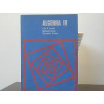 Matemática Álgebra Cid Guelli Iezzi Osvaldo Dolce