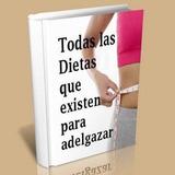 Libro Todas Las Dietas Que Existen Para Adelgazar En Pdf