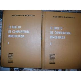 El Boleto De Compraventa Inmobiliaria - 2 Tomos Morello A