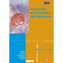 Libro: Actualización De Farmacología Para Enfermeras - Pdf