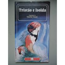 Tristão E Isolda Adaptação De Cecília Casas Vdi
