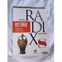Livro De História 8 Ano Projeto Radix - Cláudio Vicentino