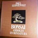 Bonsái. Árboles En Miniatura P. Lesniewicz Envío Gratis