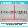 Passarinheira Telha Eternit Brasilit Cristal Kit 10 Metros