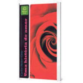 Livro Uma História De Amor Carlos Heitor Cony