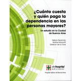 Cuento Cuesta Y Quien Paga La Salud De Las Personas Mayores?