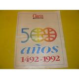 Revista Clarin Edicion Especial 500 Años 1492/1992 Colección