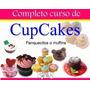 Manual De Decoracion De Cupcakes Ponquesito Recetas Y Ma