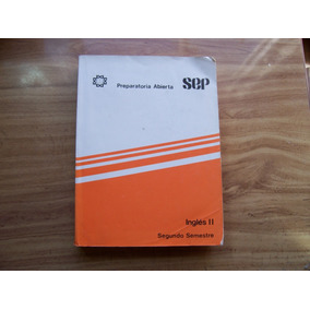 Preparatoria Abierta-inglés Ll 2o.semestre-ilust-435 Pág-pm0