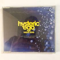 Cd Hysteric Ego Want Love Descontinuado Dance 90s Europeo