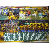 Poster Seleção Brasileira Campeã Copa Confederações 21x27 Cm