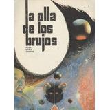La Olla De Los Brujos.