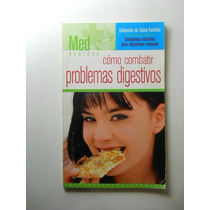 Como Combatir Problemas Digestivos Varios Envio Gratis