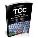 Tcc - Trabalho De Conclusão De Curso - Guia Pratico
