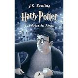 Harry Potter Y La Orden Del Fenix J. K. Rowling