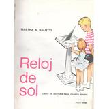 Libro Reloj De Sol Martha Salotti Año 1967