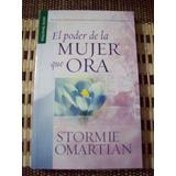 El Poder De La Mujer Que Ora Bolsilibro Stormie Omartian