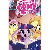 My Little Pony La Magia De La Amistad Nº 04 He Envío Gratis