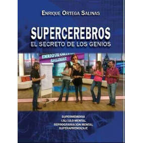Supercerebros .entique Ortega Salinas