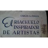 Libro De, Cleccion El Riachuelo Inspirador De Artistas