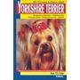 El Gran Libro Del Yorkshire Terrier; Anna Vila Envío Gratis