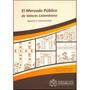 El Mercado Público De Valores Colombiano. Agentes E Instrume