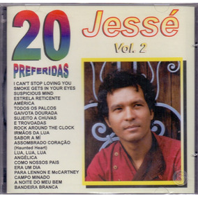 Cd Jessé - 20 Preferidas Vol. 2 - Novo***