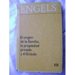 El Origen De La Familia, La Propiedad, Estado. Engels. $189