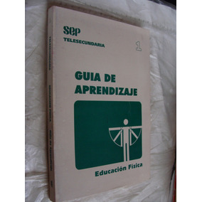 Libro Guia De Aprendizaje , Educacion Fisica 1 , 235 Pagin