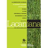 Lacaniana 16. Revista Lacaniana De Psicoanálisis. (gr)