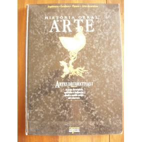 Livro História Geral Da Arte Artes Decorativas I -cod.24637