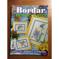Revista Arte De Bordar Ponto Cruz Barras E Alfabetos N°37