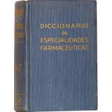 Diccionario De Especialidades Farmacéuticas - Dr. I. Lendero