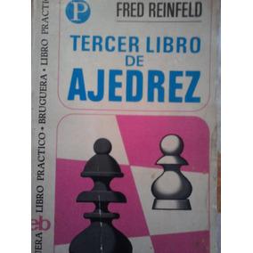 Tercer Libro De Ajedrez, Fred Reinfeld