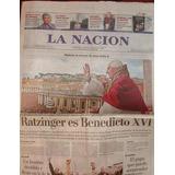 Ratzinger Papa 3 Diarios Orig. Clarín La Nación Y Página 12