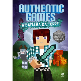 Authentic Games - A Batalha Da Torre - Marco Tulio