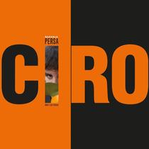 Cd Ciro Y Los Persas Naranja Persa En Crossover Tigre Centro