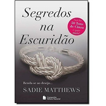Livro Segredos Na Escuridão Vol.02 Sadie Matthews