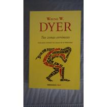Libro Tus Zonas Erroneas / Wayne W. Dyer