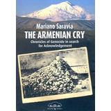 The Armenian Cry Masacre En Armenia