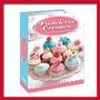 2x1 Aprende Pasteleria: Recetas, Cupcakes, Postres, Foundant