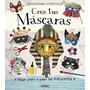 Crea Tus Máscaras (manualidades Creativas) Susaeta Edicione