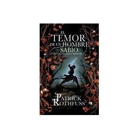 Libro Temor De Un Hombre Sabio Cronica Del, Patrick Rothfuss