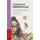 Cuentos De Maravillas Montes Sudamericana Nuevo