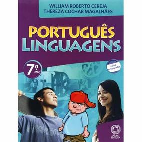 Portugues Linguagens 7º Ano - Edição Antiga