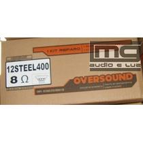 Reparo Alto-falante Oversound 12 Steel 400 Original - 8 Ohms