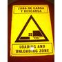 Cartel Metálico Zona De Carga Y Descarga