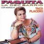 Paquita La Del Barrio - Taco Placebo ( Cd )